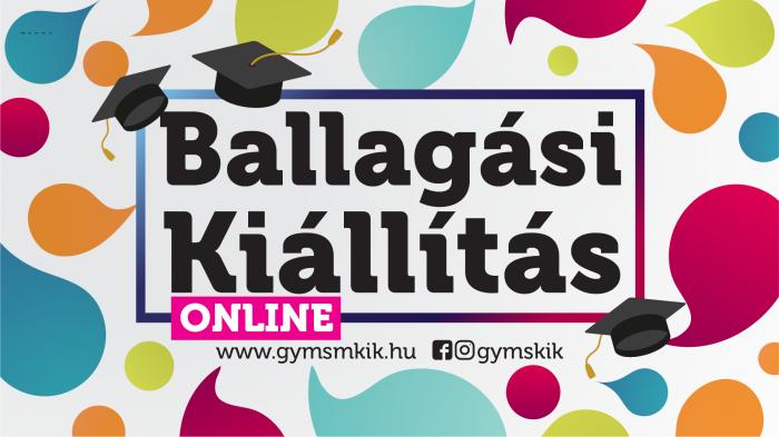 Ballagási Kiállítás 2021 - ONline