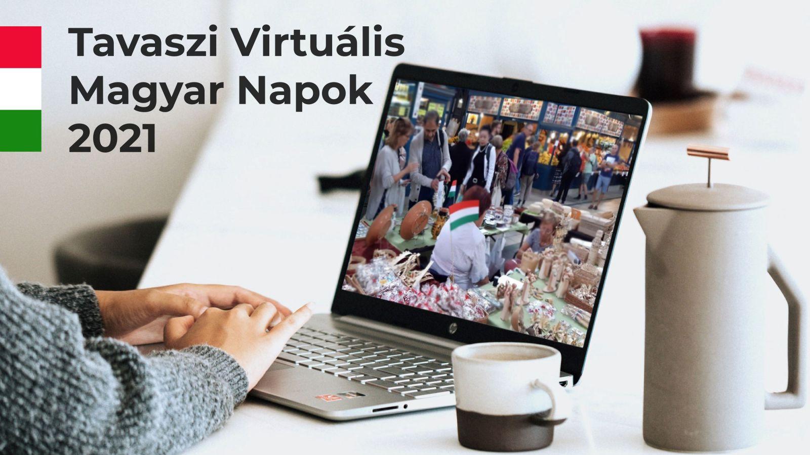 Tavaszi Virtuális Magyar Napok 2021