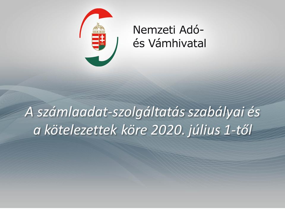 NAV tájékoztatás: Online számlaadat-szolgáltatás 2020. július 1-től