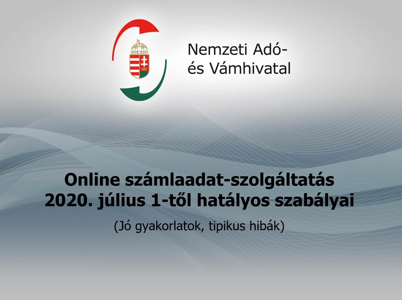 Összefoglaló: Online számlaadat-szolgáltatás július 1-től (Jó gyakorlatok, tipikus hibák)